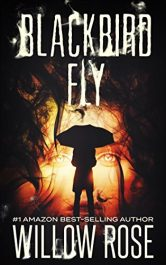 bargain ebooks Blackbird Fly Mystery / Thriller by Willow Rose