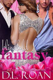 amazon bargain ebooks Blindfold Fantasy Erotic Romance by D.L. Roan