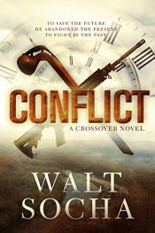amazon bargain ebooks Conflict Science Fiction Action Adventure by Walt Socha