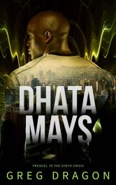 bargain ebooks Dhata Mays Technothriller by Greg Dragon