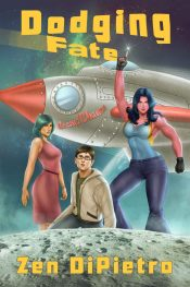 bargain ebooks Dodging Fate SciFi Humor by Zen DiPietro
