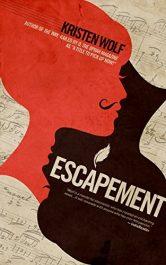 bargain ebooks Escapement European Historical Fiction by Kristen Wolf