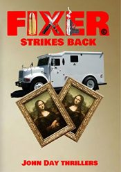 bargain ebooks FIXER strikes back Action / Crime Thriller by John Day