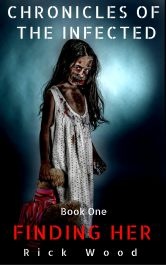 bargain ebooks Finding Her Zombie Horror by Rick Wood
