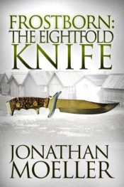 bargain ebooks Frostborn: The Eightfold Knife Fantasy by Jonathan Moeller
