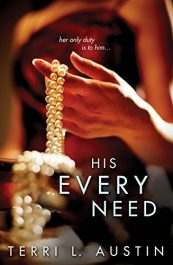 bargain ebooks His Every Need Erotic Romance by Terri L. Austin