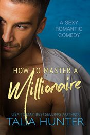 amazon bargain ebooks How To Master A Millionaire Erotic Romance by Talia Hunter