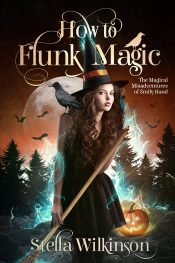 bargain ebooks How to Flunk Magic Young Adult/Teen Fantasy by Stella Wilkinson
