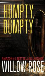 bargain ebooks Humpty Dumpty Horror Mystery by Willow Rose