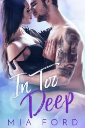 bargain ebooks In Too Deep Contemporary Romance by Mia Ford