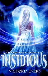 bargain ebooks Insidious: An Urban Fantasy Romance (The Marked Mage Chronicles, Book 1) Young Adult/Teen Paranormal Romance by Victoria Evers