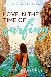 bargain ebooks Love in the Time of Surfing Mystery by Amy Waeschle