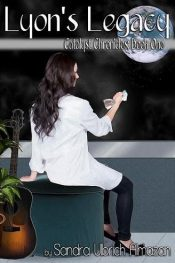 bargain ebooks Lyon's Legacy Time Travel Science Fiction by Sandra Ulbrich Almazan