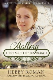 bargain ebooks Mallory: The Mail Order Bride Western Historical Romance by Hebby Roman