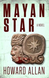 amazon bargain ebooks Mayan Star  Thriller by Howard Allan