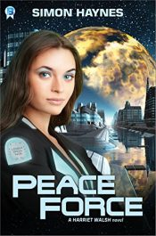 amazon bargain ebooks Peace Force  Science Fiction Adventure by Simon Haynes