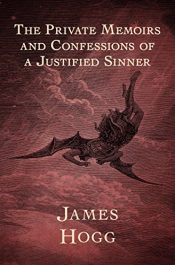 bargain ebooks The Private Memoirs and Confessions of a Justified Sinner Classic Horror by James Hogg