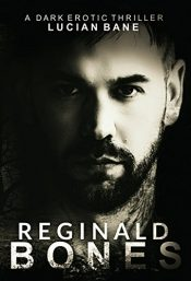 bargain ebooks Reginald Bones Erotic Romance by Lucian Bane
