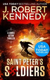 amazon bargain ebooks Saint Peter's Soldiers Thriller by J. Robert Kennedy