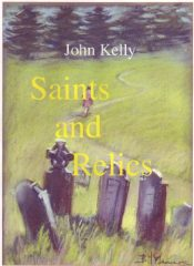 amazon bargain ebooks Saints and Relics Historical Fiction by John Kelly
