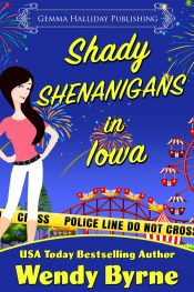 amazon bargain ebooks Shady Shenanigan's in Iowa Cozy Mystery by Wendy Byrne