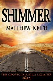 bargain ebooks Shimmer Young Adult/Teen Adventure/Thriller by Matthew Keith