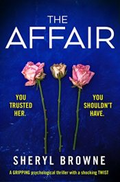 bargain ebooks The Affair Psychological Thriller by Sheryl Browne