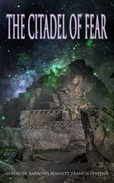 bargain ebooks The Citadel of Fear Historical Fiction by Gertrude Barrows Bennett & Francis Stevens