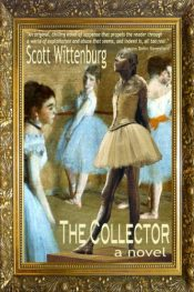 bargain ebooks The Collector Erotic Thriller Scott Wittenburg