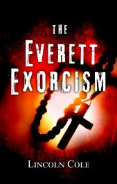 bargain ebooks The Everett Exorcism Horror / Urban Fantasy by Lincoln Cole