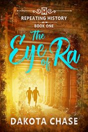 amazon bargain ebooks The Eye of Ra YA/Teen Historical Fiction by Dakota Chase
