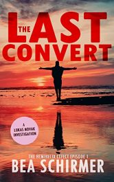 amazon bargain ebooks The Last Convert Action Adventure / Thriller by Bea Schirmer
