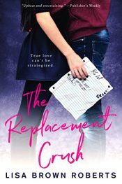 bargain ebooks The Replacement Crush Young Adult/Teen by Lisa Brown Roberts