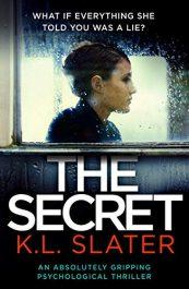 amazon bargain ebooks The Secret Psychological Thriller by K.L. Slater