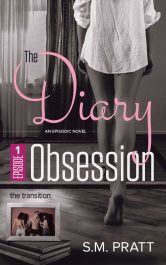 bargain ebooks The Transition (The Diary Obsession, Episode 1) Erotic Romance by S.M. Pratt