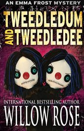 bargain ebooks Tweedledum And Tweedledee Mystery / Thriller by Willow Rose