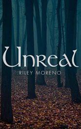 amazon bargain ebooks Unreal YA/Teen by Riley Moreno