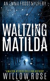 bargain ebooks Waltzing Matilda Mystery Thriller by Willow Rose