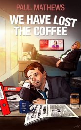 bargain ebooks We Have Lost the Coffee Humorous Mystery by Paul Mathews