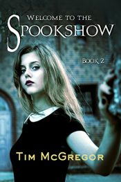 bargain ebooks Welcome to the Spookshow Horror / Supernatural Thriller by Tim McGregor
