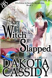 amazon bargain ebooks Witched Slapped Fantasy by Dakota Cassidy