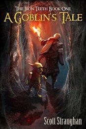 amazon bargain ebooks A Goblin's Tale Dark Fantasy by Scott Straughan