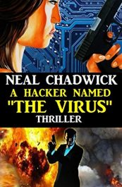 "bargain ebooks A Hacker Named ""The Virus"" Thriller by Neal Chadwick"