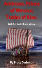 bargain ebooks Ambrose, Prince of Wessex; Trader of Kiev. Historical Fiction by Bruce Corbett