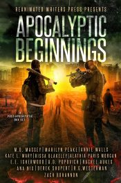 amazon bargain ebooks Apocalyptic Beginnings Zombie Horror by Multiple Authors