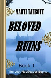 bargain ebooks Beloved Ruins, Book 1 Historical Fiction by Marti Talbott