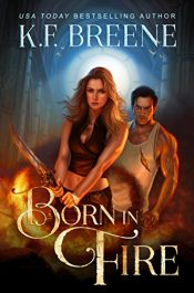 amazon bargain ebooks Born in Fire Action/Adventure Fantasy by K.F. Breene