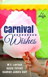 bargain ebooks Carnival Wishes Young Adult/Teen by Daphne James Huff, M.F. Lorson, Kayla Tirrell
