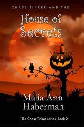 amazon bargain ebooks Chase Tinker and the HOUSE OF SECRETS (The Chase Tinker Series, Book 2) YA/Teen Fantasy Adventure by Malia Ann Haberman
