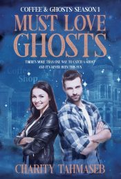 bargain ebooks Coffee & Ghosts 1: Must Love Ghosts Supernatural Fantasy Adventure by Charity Tahmaseb